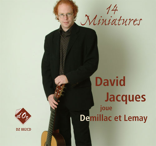 14 Miniatures, David Jacques joue Demillac et Lemay (CD)