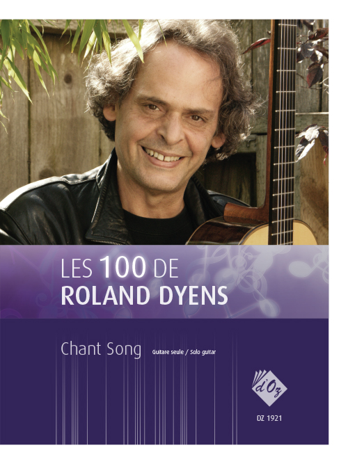 Les 100 de Roland Dyens - Chant Song