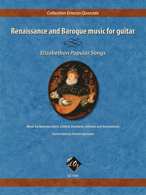 Renaissance and Baroque music for guitar - Elizabethan Popular Songs
