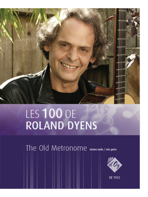 Les 100 de Roland Dyens - The Old Metronome